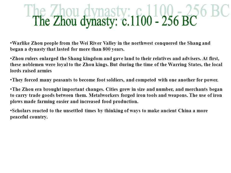 The Zhou dynasty: c.1100 - 256 BC
