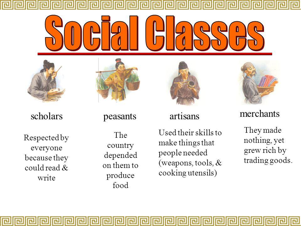 Social Classes scholars peasants artisans merchants