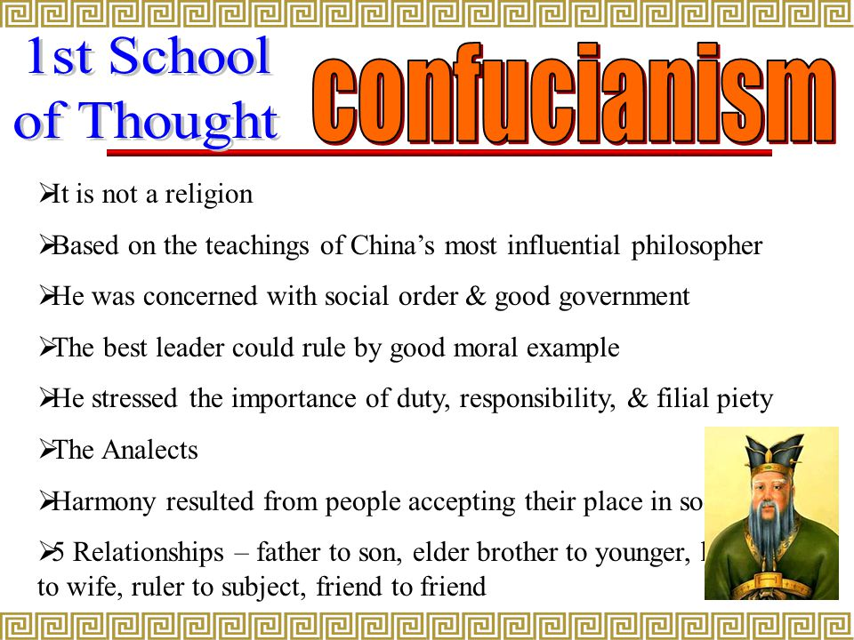 1st School confucianism of Thought It is not a religion