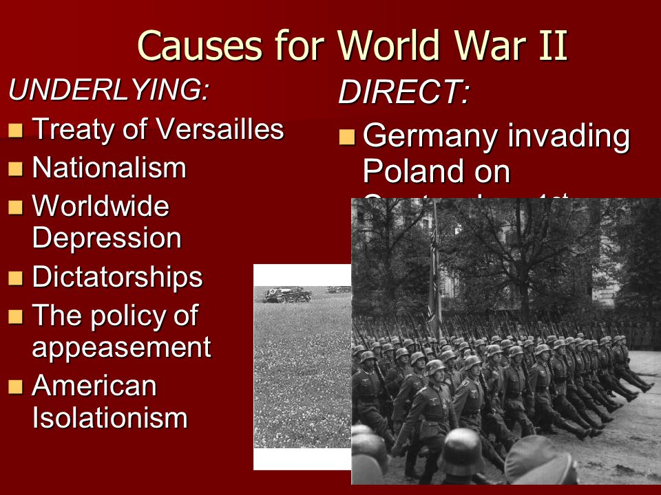 Causes for World War II DIRECT: