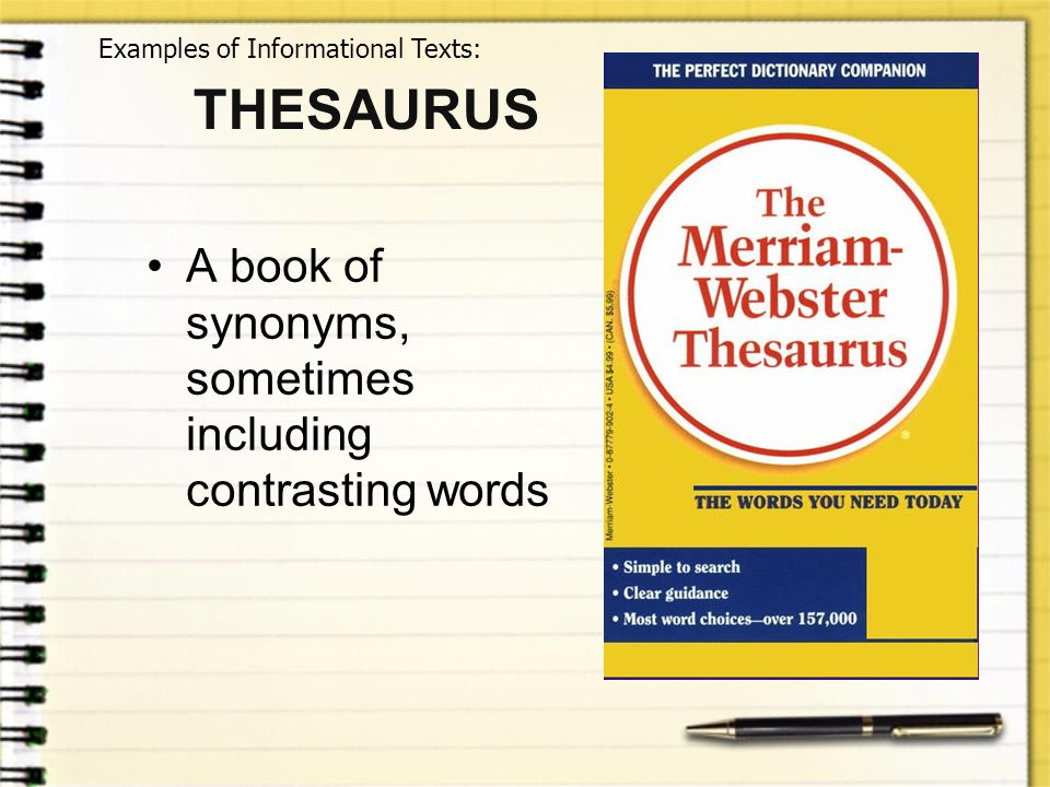 THESAURUS A book of synonyms, sometimes including contrasting words