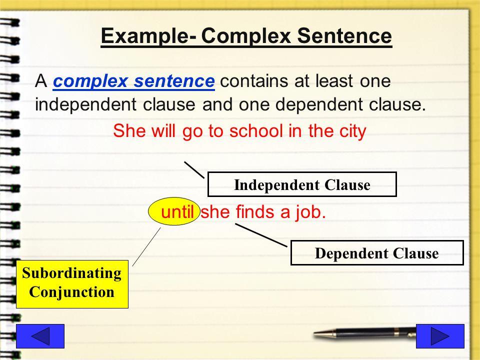 Example- Complex Sentence