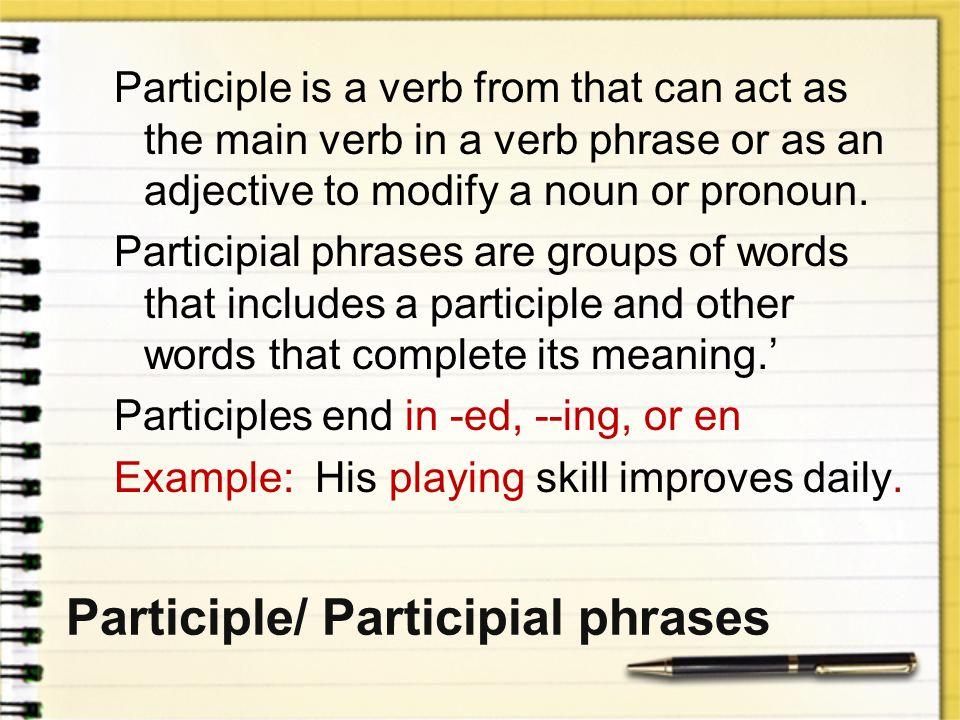 Participle/ Participial phrases