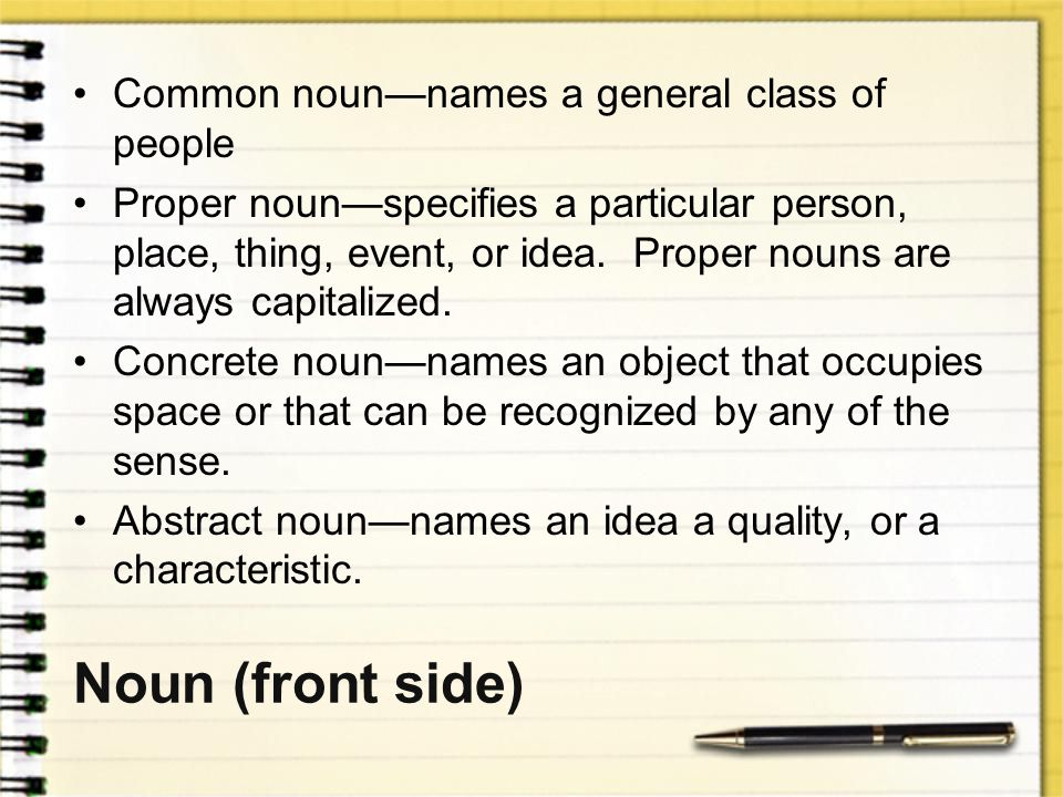 Noun (front side) Common noun—names a general class of people