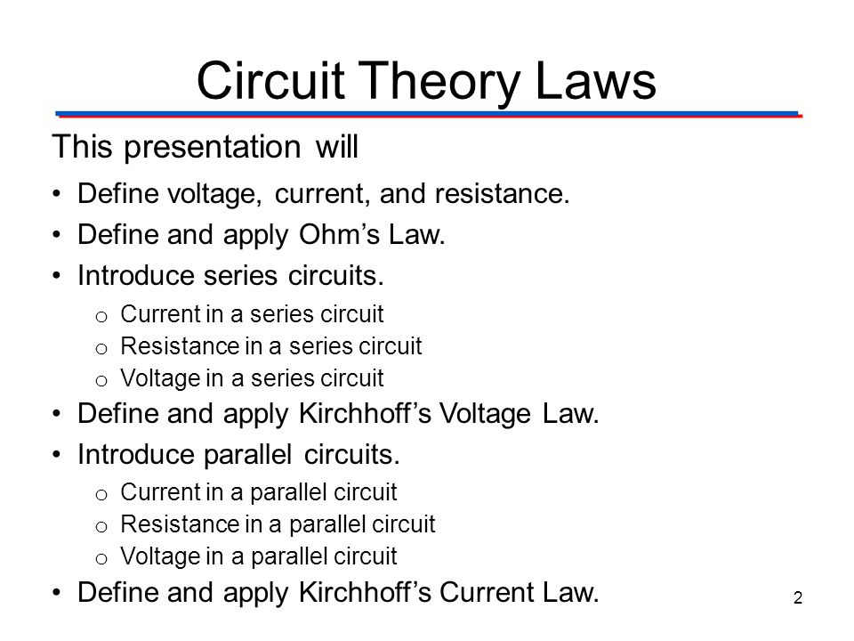 Circuit Theory Laws This presentation will