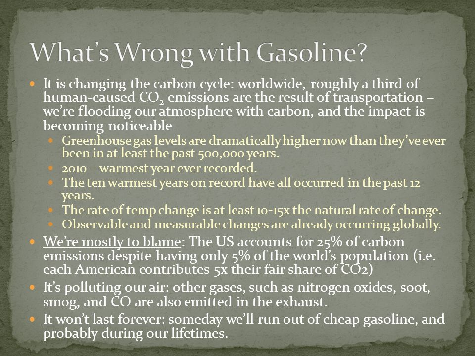 What's Wrong with Gasoline