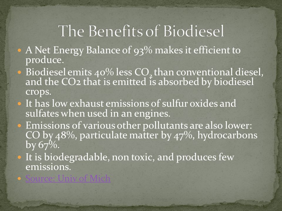 The Benefits of Biodiesel