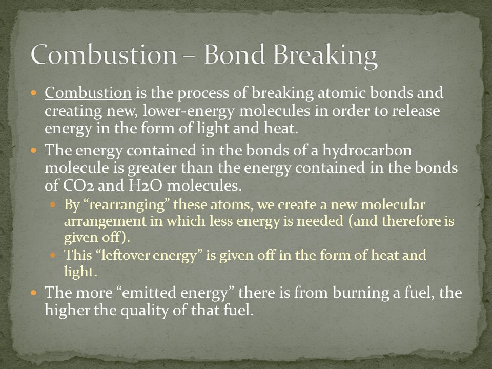 Combustion – Bond Breaking