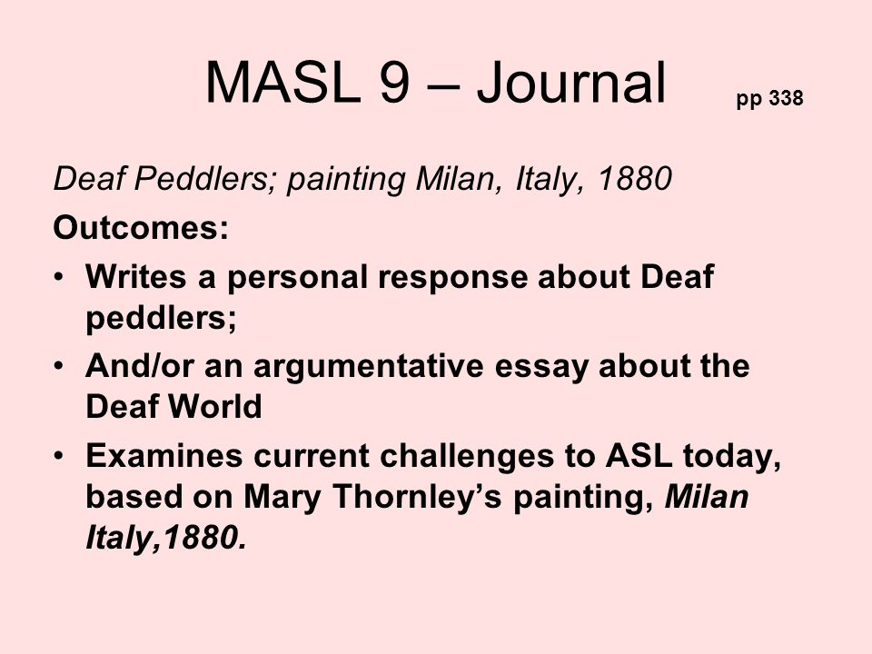 MASL 9 – Journal Deaf Peddlers; painting Milan, Italy, 1880 Outcomes: