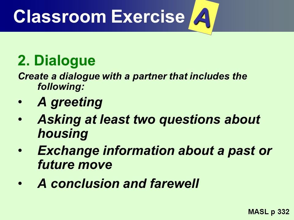A Classroom Exercise 2. Dialogue A greeting