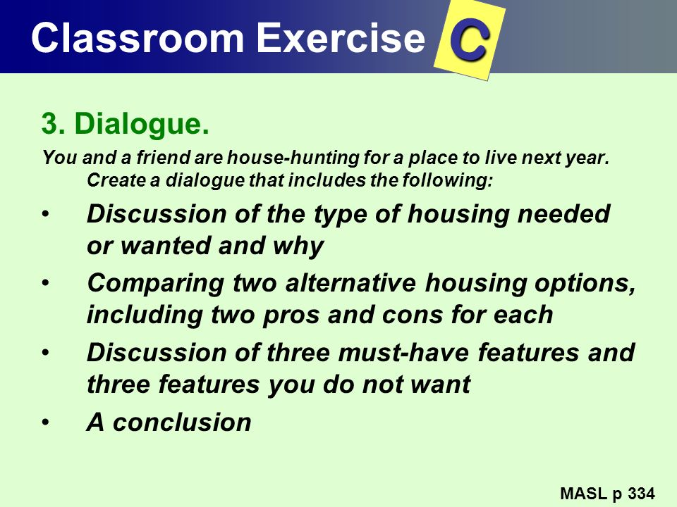 C Classroom Exercise 3. Dialogue.
