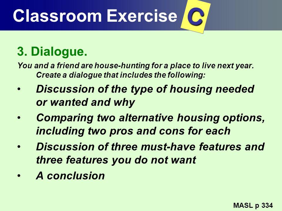 C Classroom Exercise 3. Dialogue.
