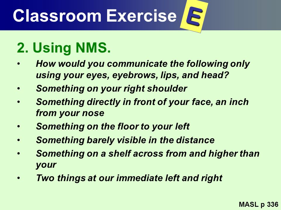 E Classroom Exercise 2. Using NMS.