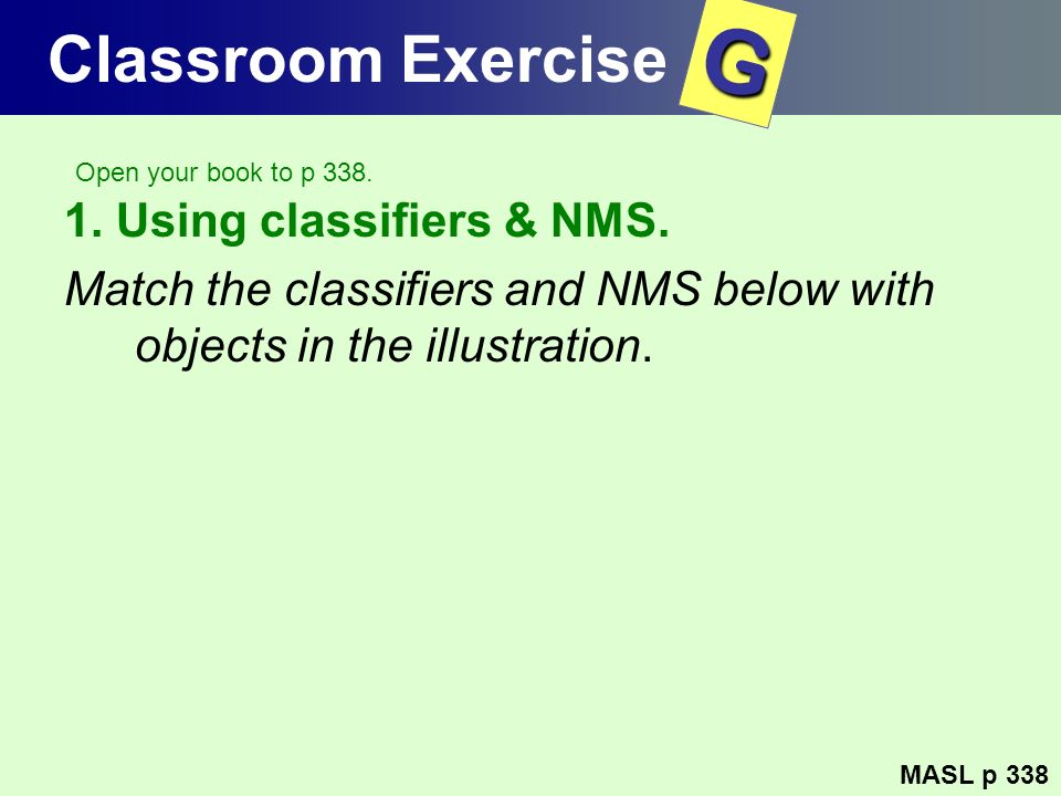 G Classroom Exercise 1. Using classifiers & NMS.