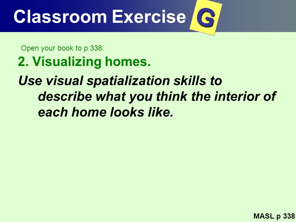 G Classroom Exercise 2. Visualizing homes.