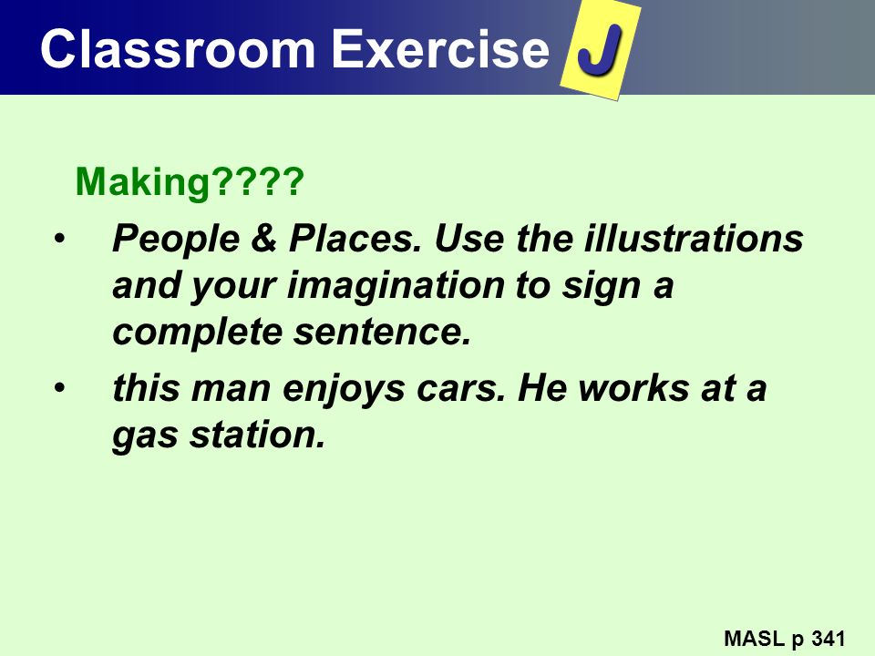 J Classroom Exercise Making