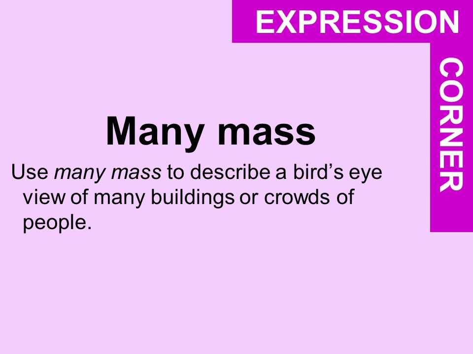 Many mass EXPRESSION CORNER