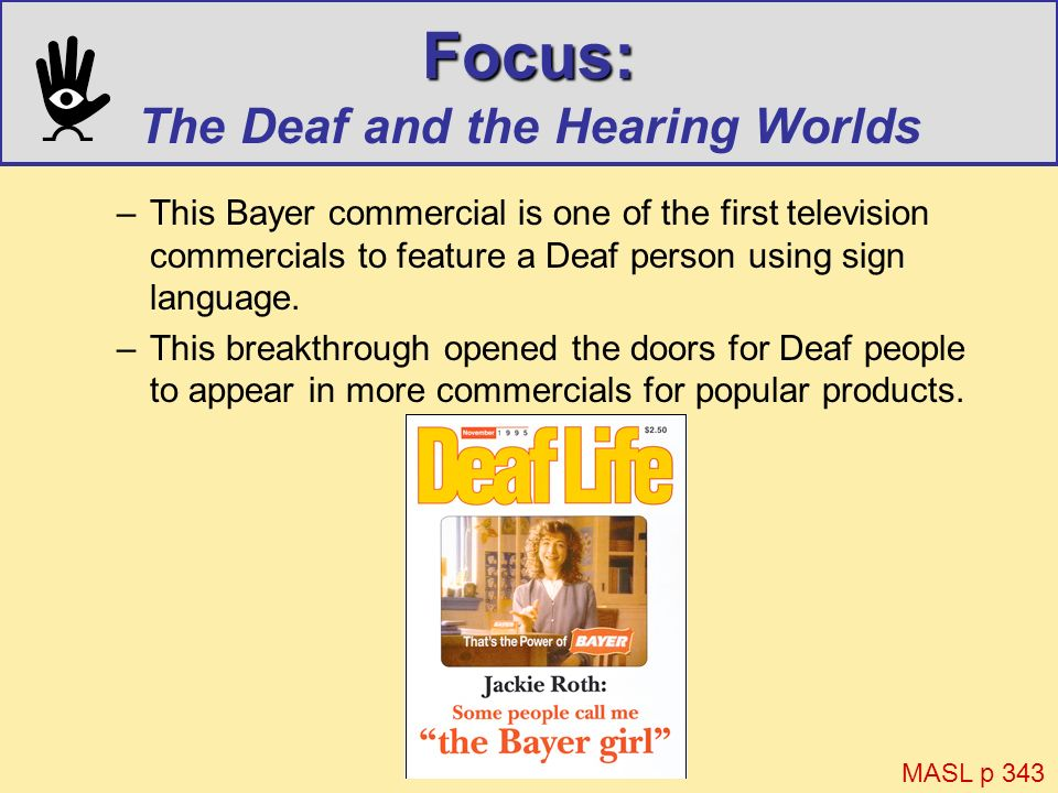 Focus: The Deaf and the Hearing Worlds