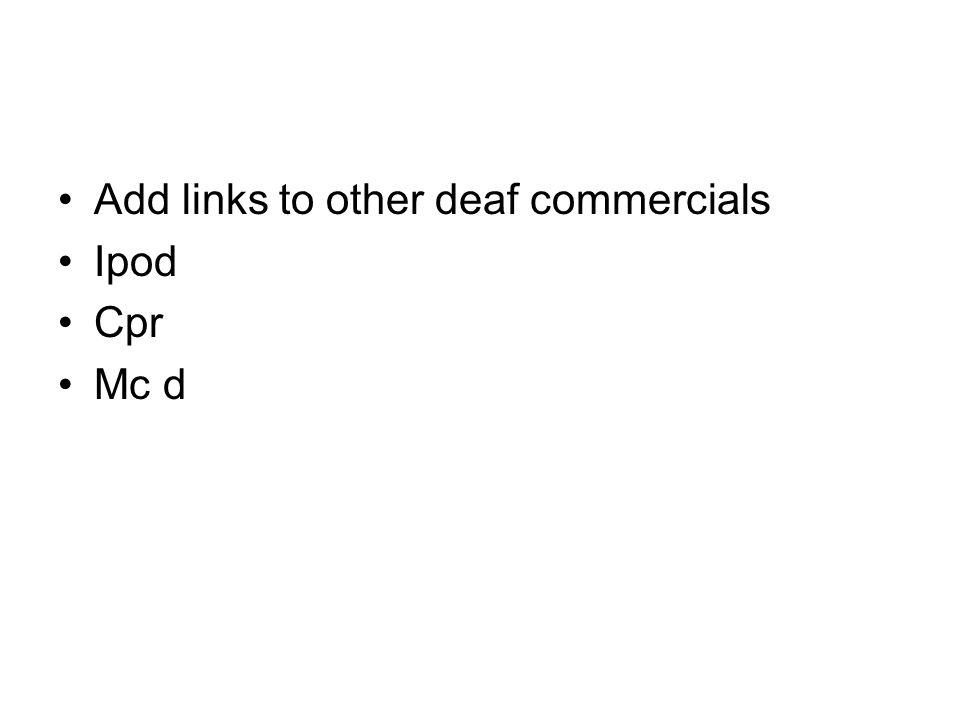 Add links to other deaf commercials