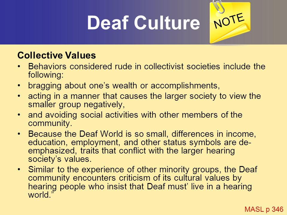 Deaf Culture NOTE Collective Values