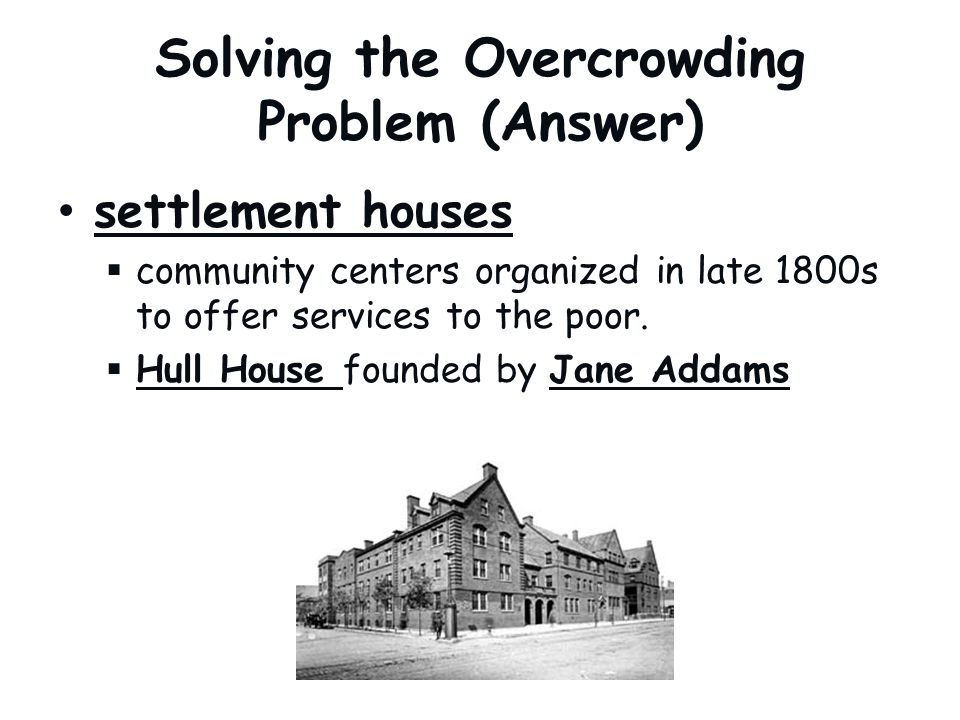 Solving the Overcrowding Problem (Answer)