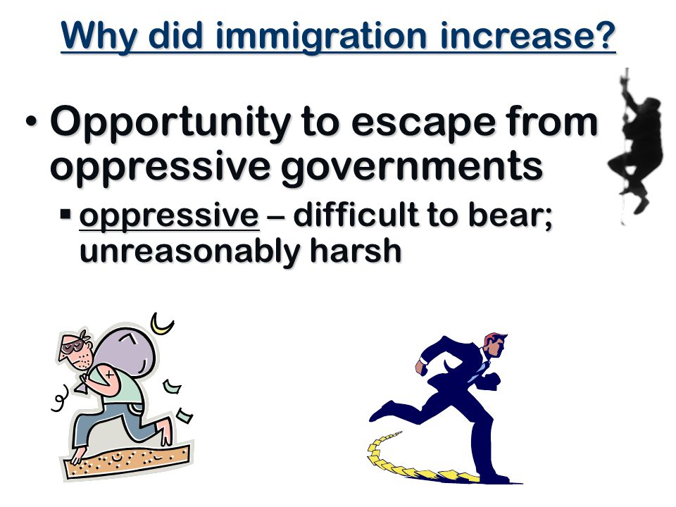 Why did immigration increase