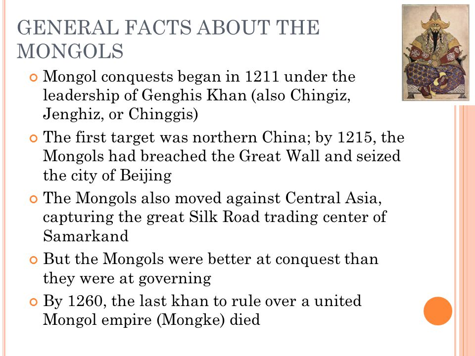 GENERAL FACTS ABOUT THE MONGOLS