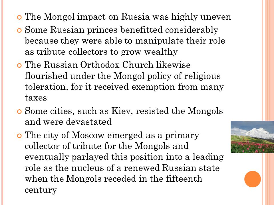 The Mongol impact on Russia was highly uneven