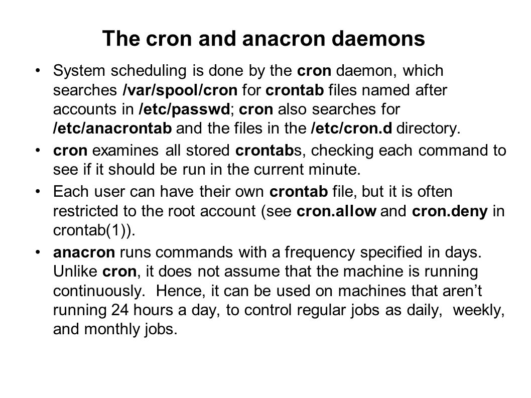 The cron and anacron daemons