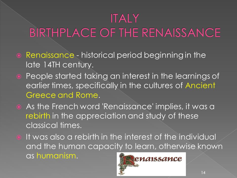 ITALY BIRTHPLACE OF THE RENAISSANCE