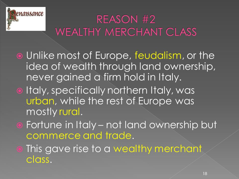 REASON #2 WEALTHY MERCHANT CLASS