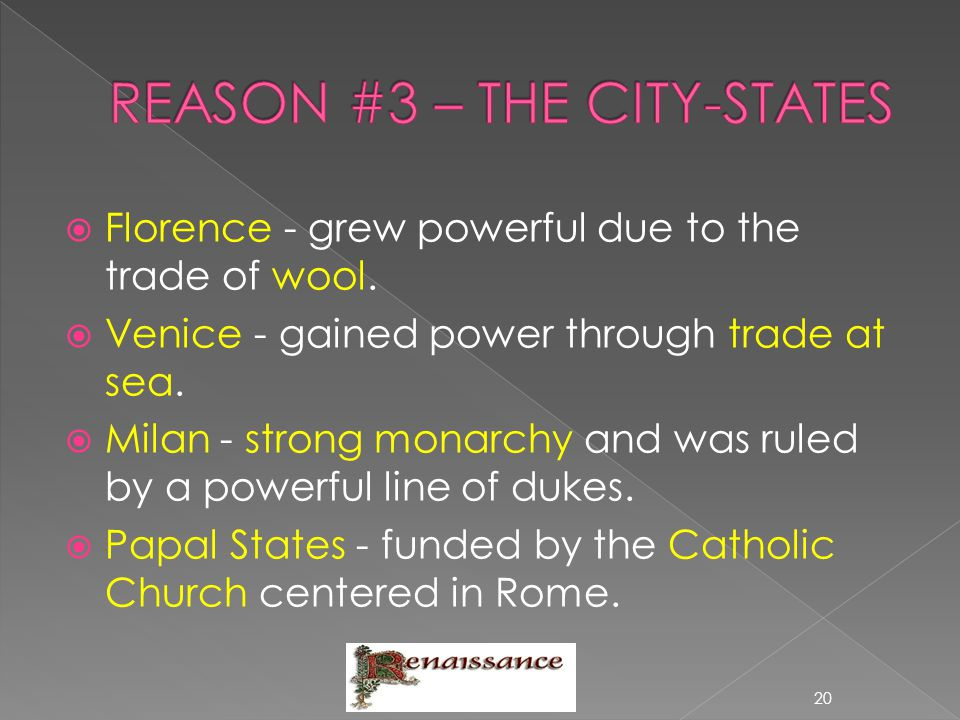 REASON #3 – THE CITY-STATES