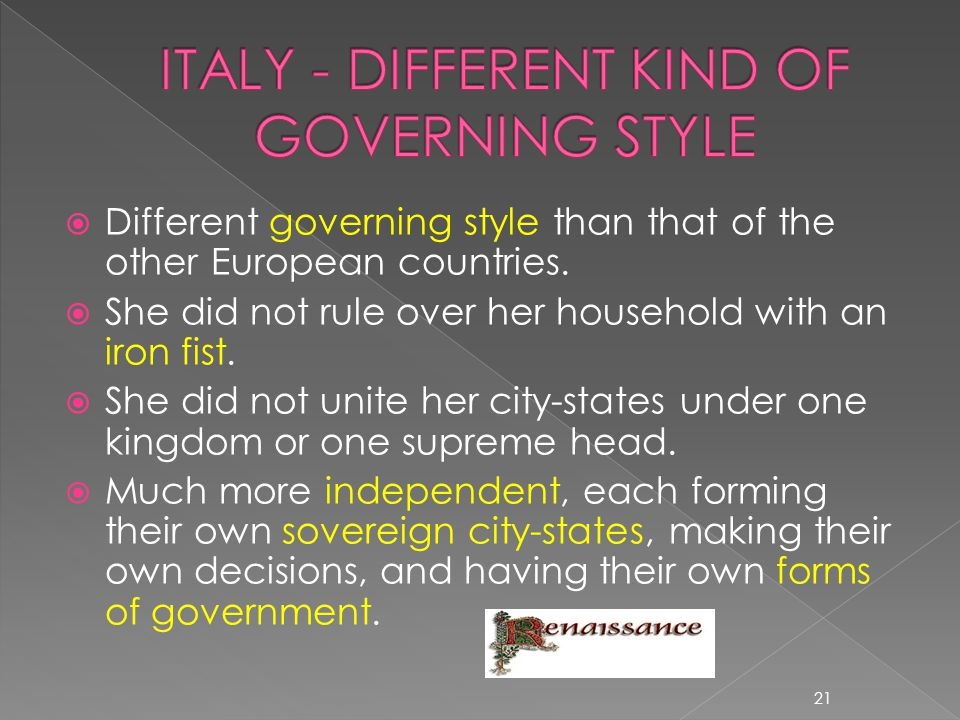 ITALY - DIFFERENT KIND OF GOVERNING STYLE
