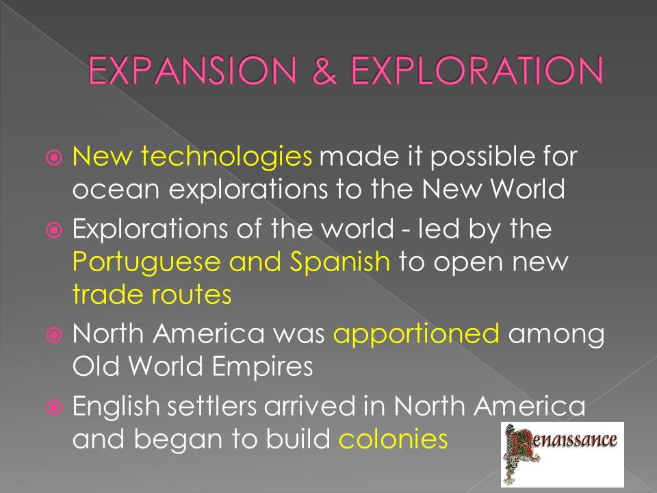 EXPANSION & EXPLORATION