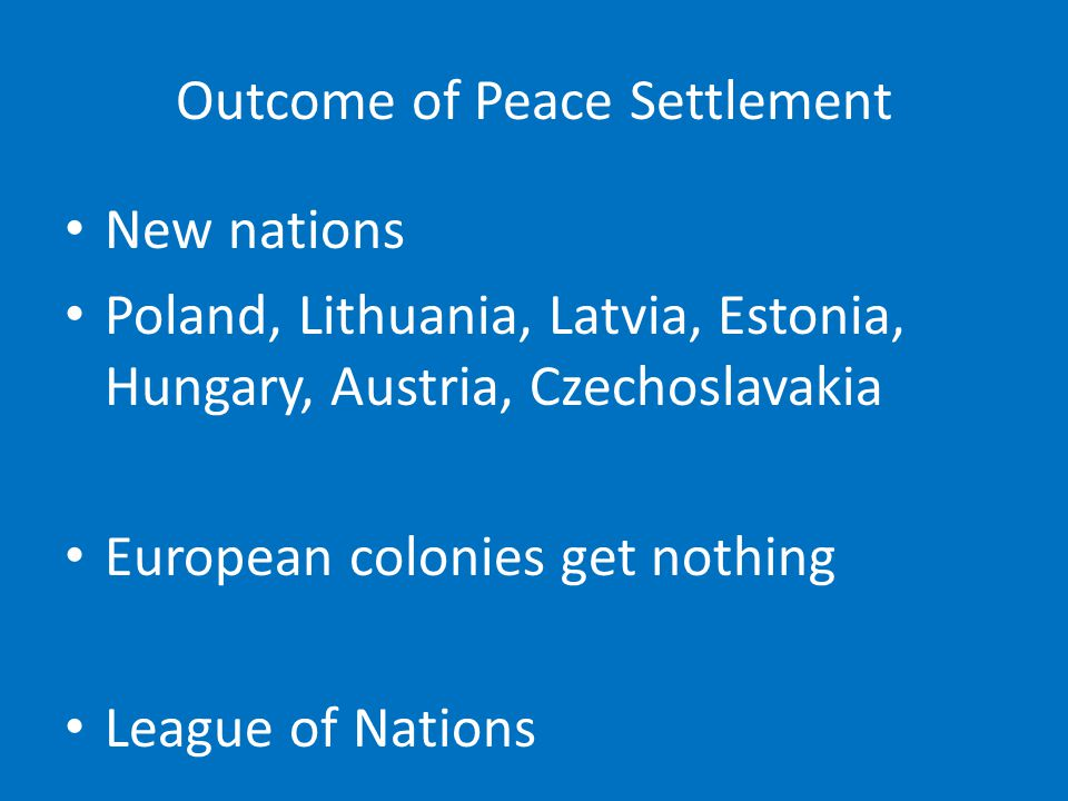 Outcome of Peace Settlement