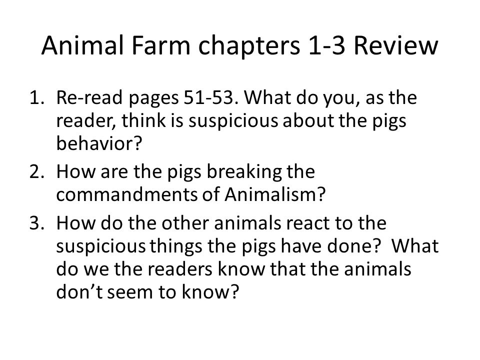 Animal Farm chapters 1-3 Review