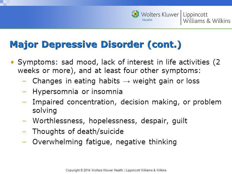 Major Depressive Disorder (cont.)