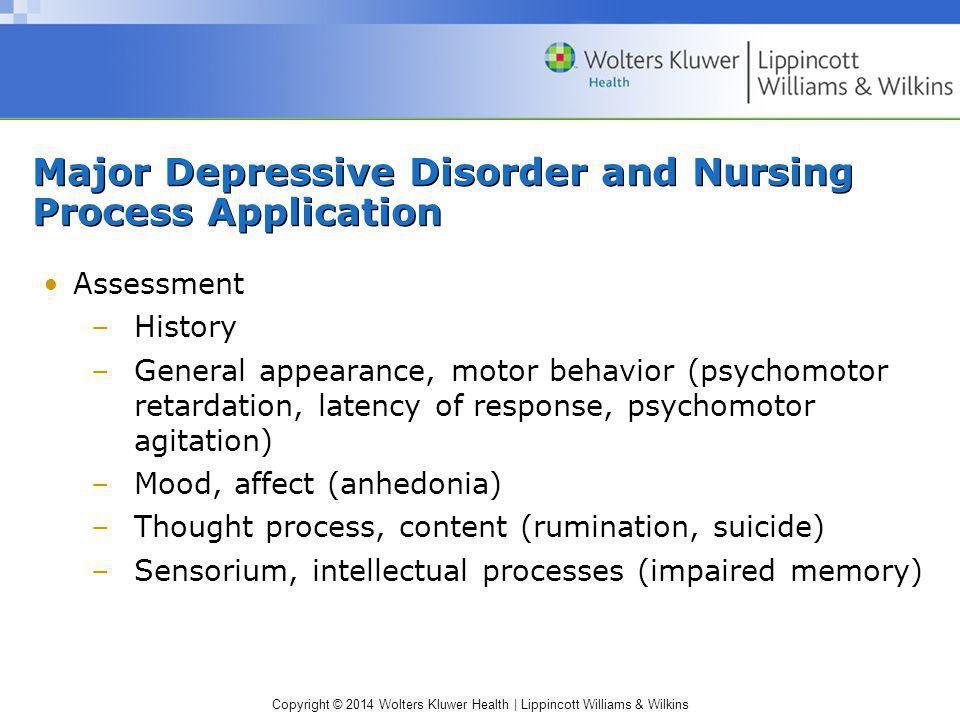 Major Depressive Disorder and Nursing Process Application