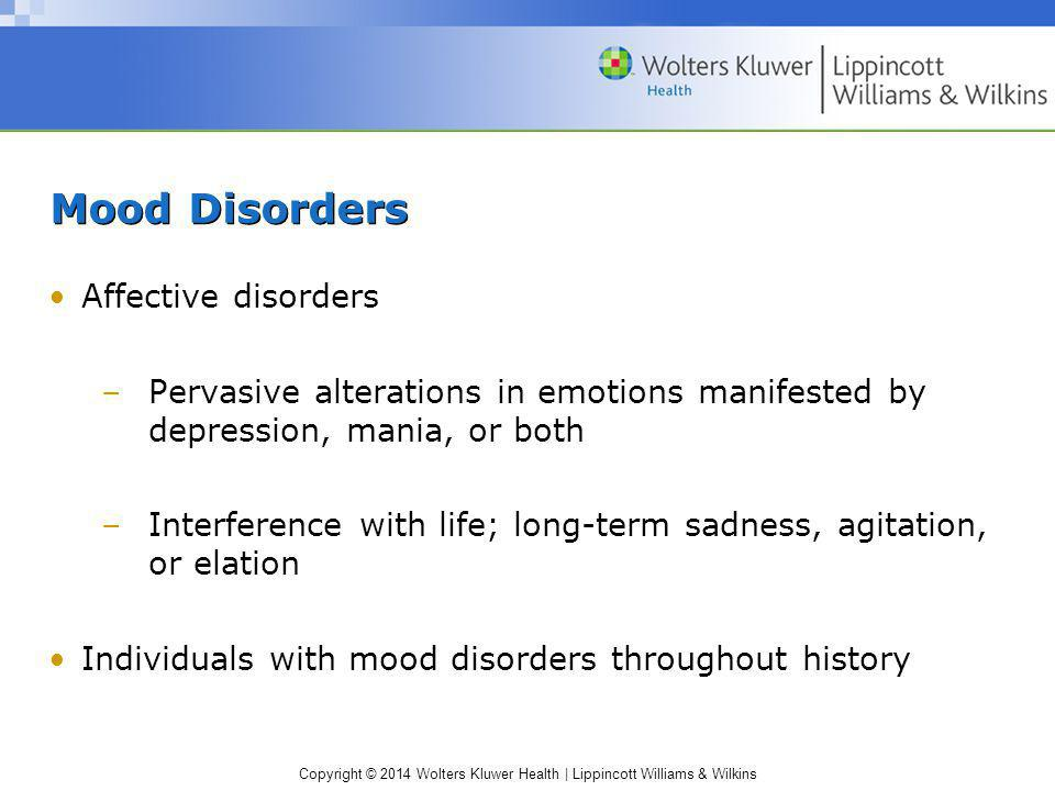 Mood Disorders Affective disorders