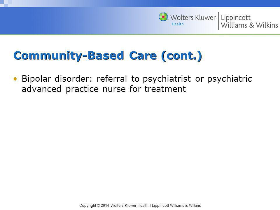 Community-Based Care (cont.)