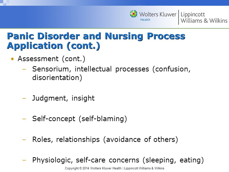 Panic Disorder and Nursing Process Application (cont.)