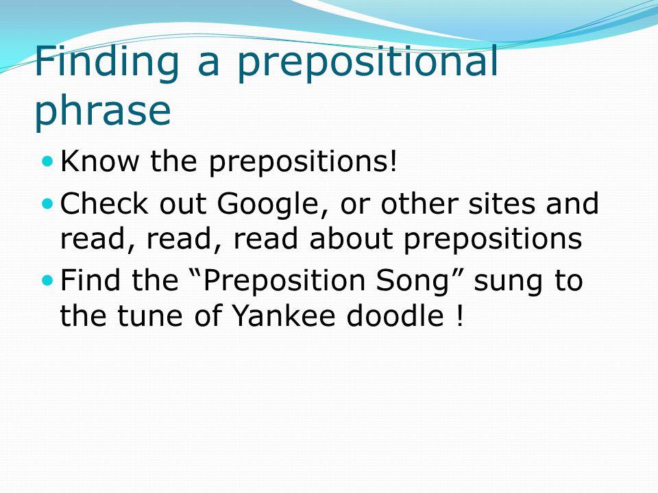 Finding a prepositional phrase