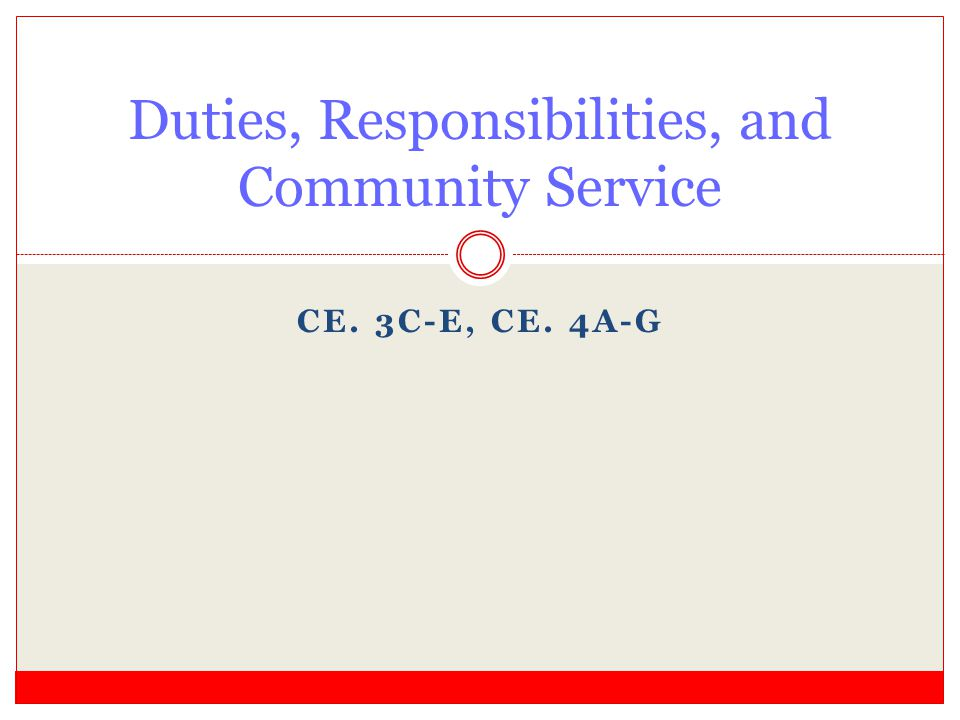Duties, Responsibilities, and Community Service