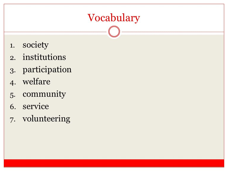 Vocabulary society institutions participation welfare community