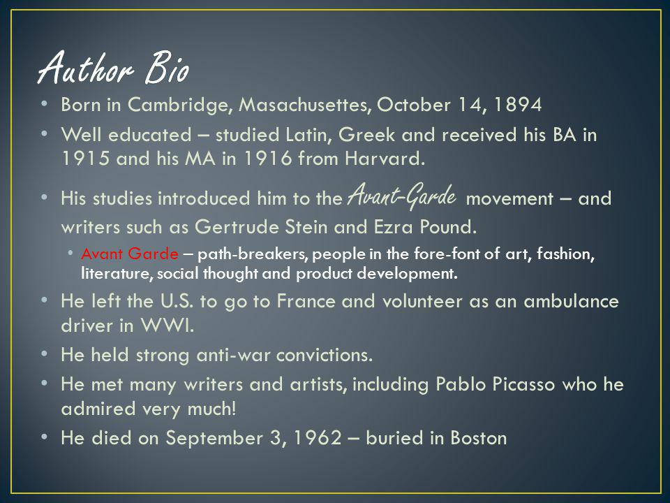 Author Bio Born in Cambridge, Masachusettes, October 14, 1894