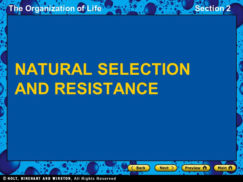 NATURAL SELECTION AND RESISTANCE