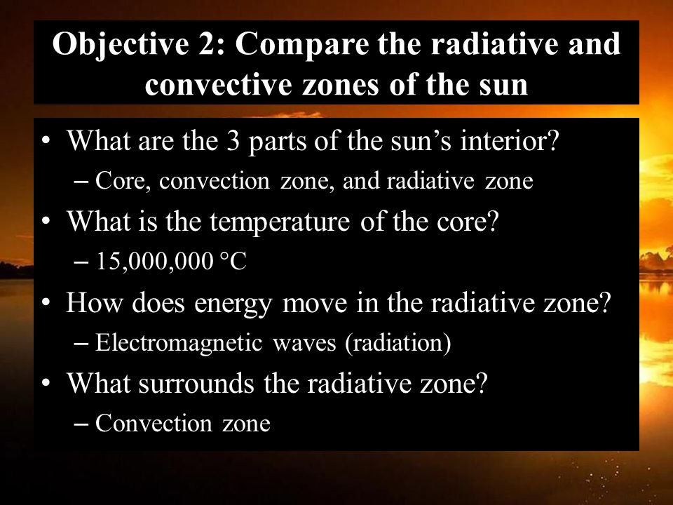 Objective 2: Compare the radiative and convective zones of the sun