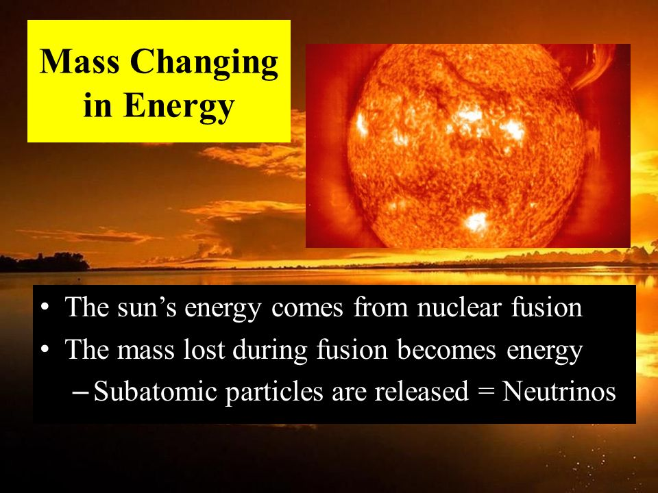 Mass Changing in Energy