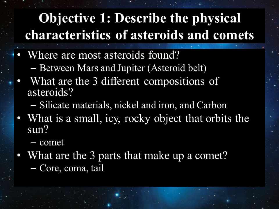 Objective 1: Describe the physical characteristics of asteroids and comets
