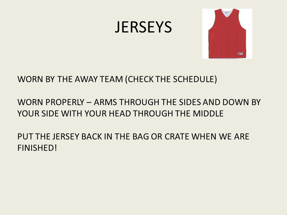 JERSEYS WORN BY THE AWAY TEAM (CHECK THE SCHEDULE)